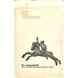 7862 DIE JUNGENSCHAFT No.  1-1935- Mut und Tapferkeit