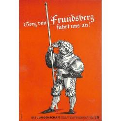 7891 DIE JUNGENSCHAFT No.  15-1937- 27.Oktober Georg von Frundsberg führt uns an!