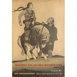 7900 DIE JUNGENSCHAFT No.  4-1938 Ausgabe A- 23.Februar Walthers Zug aus dem Hunnenlande
