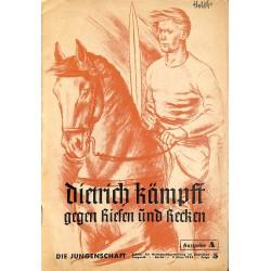 7903 DIE JUNGENSCHAFT No.  5-1938 Ausgabe A- 9.März Dietrich kämpft gegen Riesen und Recken