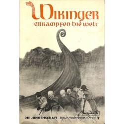 7906 DIE JUNGENSCHAFT No.  7-1938 Ausgabe A- 6.April Wikinger erkämpfen die Welt