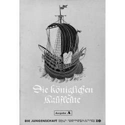 7912 DIE JUNGENSCHAFT No.  10-1938 Ausgabe A- 28.Mai Die königlichen Kaufleute