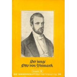 7929 DIE JUNGENSCHAFT No.  16-1939 Ausgabe A- 17.Mai Der junge Otto von Bismarck