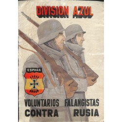 10534 Poster Division Azul Voluntarios Falangistas Contra Rusia soldiers Russia