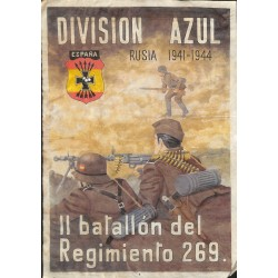 10546 Poster Division Azul soldiers Russia 1941-1944 Il batallon del Regimento 269