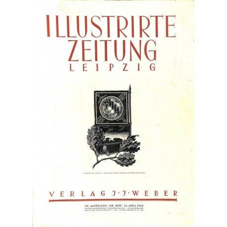 11205 ILLUSTRIRTE ZEITUNG LEIPZIG No. 4999 16.April 1942