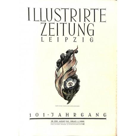 11218 ILLUSTRIRTE ZEITUNG LEIPZIG No. 5028 August 1943