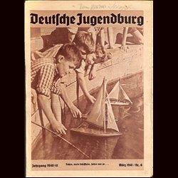 9138 DEUTSCHE JUGENDBURG No.  6-1941 März Jahrgang 1940/41