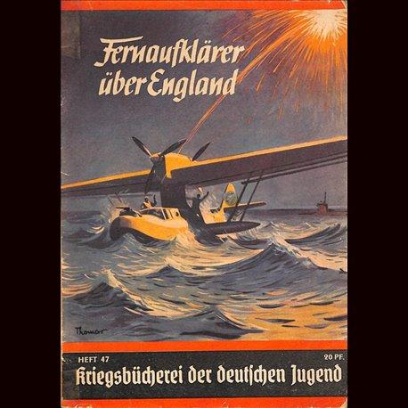 0357 KRIEGSBÜCHEREI DER DEUTSCHEN JUGEND-No.47(1939-1945)Kriegsbücherei der deutschen Jugend WWII narrations