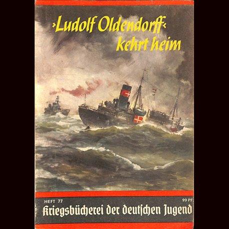 """6349 KRIEGSBÜCHEREI DER DEUTSCHEN JUGEND No.77-""""Ludolf Oldendorff"""" kehrt heim WWII narrations/ some illustrations"""