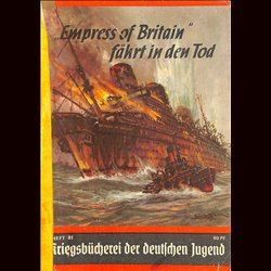 "6352	 KRIEGSBÜCHEREI DER DEUTSCHEN JUGEND	 No.	81	-	""Empreß of Britain"" fährt in den Tod	 WWII narrations/ some illustrations"