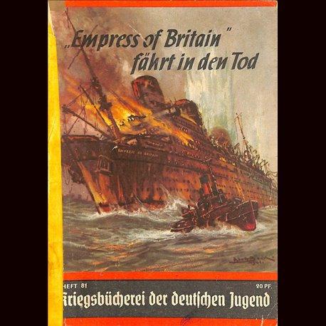 """6352 KRIEGSBÜCHEREI DER DEUTSCHEN JUGEND No.81-""""Empreß of Britain"""" fährt in den Tod WWII narrations/ some illustrations"""