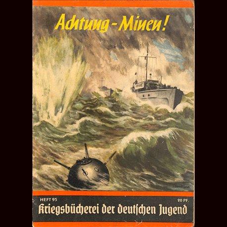 6363 KRIEGSBÜCHEREI DER DEUTSCHEN JUGEND No.95-Achtung – Minen WWII narrations/ some illustrations