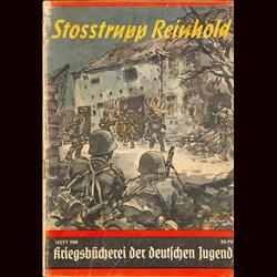 6368 KRIEGSBÜCHEREI DER DEUTSCHEN JUGEND No.106-Stoßtrupp Reinhold WWII narrations/ some illustrations