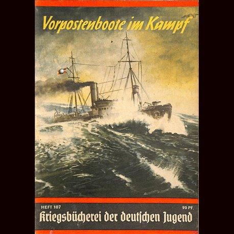 6369 KRIEGSBÜCHEREI DER DEUTSCHEN JUGEND No.107-Vorpostenboote im Kampf WWII narrations/ some illustrations