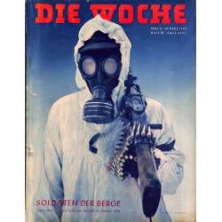 2656	 DIE WOCHE	-No.	12-1940		 WWII magazine - 	WWII colored pages,	, 28 pages,	,german illustrated magazine, many photos