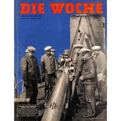 2672	 DIE WOCHE	-No.	41-1939		 WWII magazine - 	WWII german peace program	, 28 pages,	,german illustrated magazine, many photos