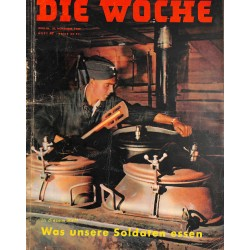 2678	 DIE WOCHE	-No.	47-1939		 WWII magazine - 	WWII what german sodliers eat	, 28 pages,	,german illustrated magazine