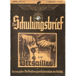 6445	 DER SCHULUNGSBRIEF	 No. 3	-1938	-	5th year, March	Nie wieder Versailles!