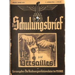 6448	 DER SCHULUNGSBRIEF	 No. 3	-1938	-	5th year, March	Nie wieder Versailles!