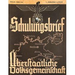 6451 DER SCHULUNGSBRIEF No. 4-1938-5th year, AprilÜberstaatliche Volksgemeinschaft: Die große Einheit