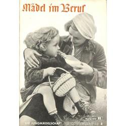 7830 DIE JUNGMÄDELSCHAFT No.  1-1938 Ausgabe B- Januar Mädel im Beruf
