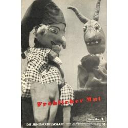 7831 DIE JUNGMÄDELSCHAFT No.  2-1938 Ausgabe A- Februar Fröhlicher Mut