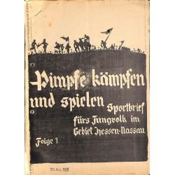 2715 SPORTBRIEF PIMPFE KÄMPFEN UND SPIELENFolge 1 - 29.Aug 1935-Sportbrief fürs Jungvolk im Gebiet Hessen-Nassau