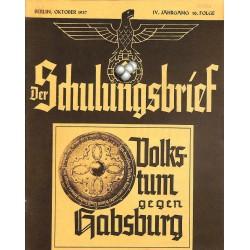 6432 DER SCHULUNGSBRIEF No. 10-1937-4th year, OctoberVolkstum gegen Habsburg: Heiligentum der Arbeit