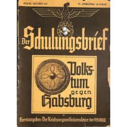 6433 DER SCHULUNGSBRIEF No. 10-1937-4th year, OctoberVolkstum gegen Habsburg: Heiligentum der Arbeit