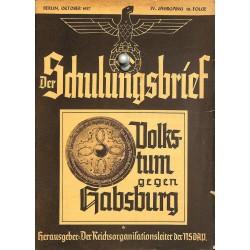 6434 DER SCHULUNGSBRIEF No. 10-1937-4th year, OctoberVolkstum gegen Habsburg: Heiligentum der Arbeit