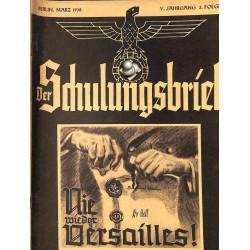 6446 DER SCHULUNGSBRIEF No. 3-1938-5th year, MarchNie wieder Versailles!