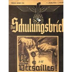 6447 DER SCHULUNGSBRIEF No. 3-1938-5th year, MarchNie wieder Versailles!