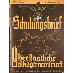 6452 DER SCHULUNGSBRIEF No. 4-1938-5th year, AprilÜberstaatliche Volksgemeinschaft: Die große Einheit
